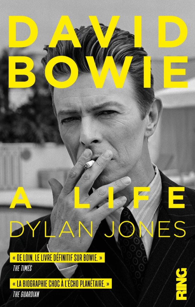 «David Bowie, a life» de Dylan Jones sort en français aux éditions Ring