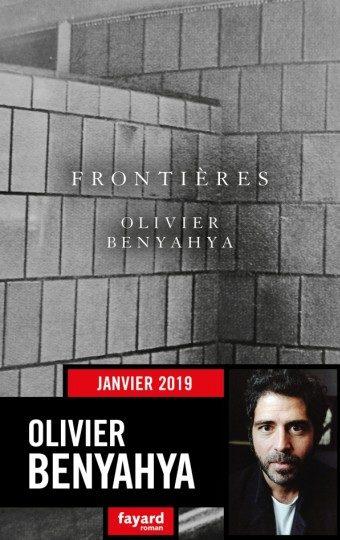 «Frontières» : Olivier Benyahya raconte l'écriture de l'Histoire