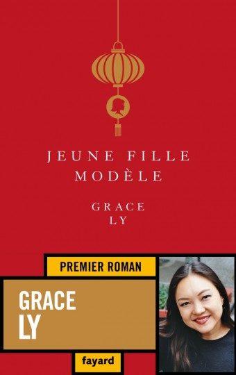 «Jeune fille modèle», un premier roman réussi entre Chine et France par Grace Ly