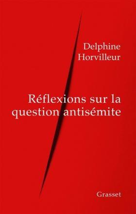 «Réflexion sur l'antisémitisme», de Delphine Horvilleur : sociologie et tradition pour comprendre un malaise dans notre civilisation