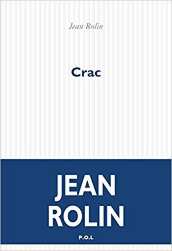Crac : Jean Rolin sur les traces de Lawrence d'Arabie
