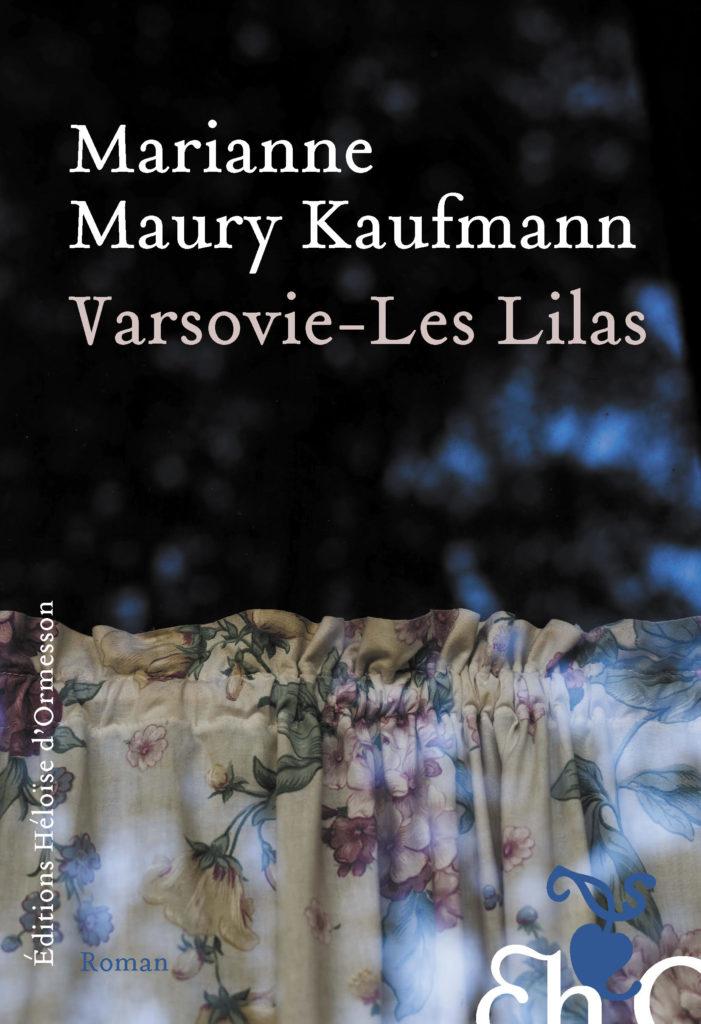 «Varsovie – Les Lilas», le Paris du 96 de Marianne Maury Kaufmann
