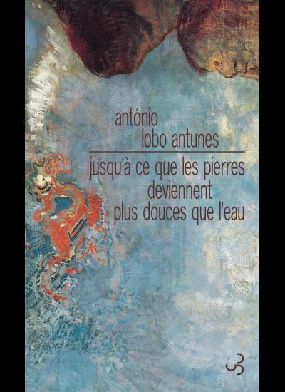 « Jusqu'à ce que les pierres deviennent plus douces que l'eau » d'Antonio Lobo Antunes : Douloureux souvenirs d'Angola