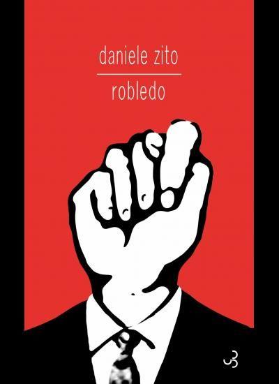 « Robledo » de Daniele Zito : Vivre pour travailler
