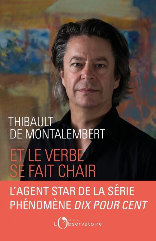 Thibault de Montalembert fait son analyse avec «Et le verbe se fait chair»