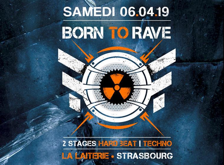 Gagnez 2 x 2 places pour la soirée «Born To Rave»