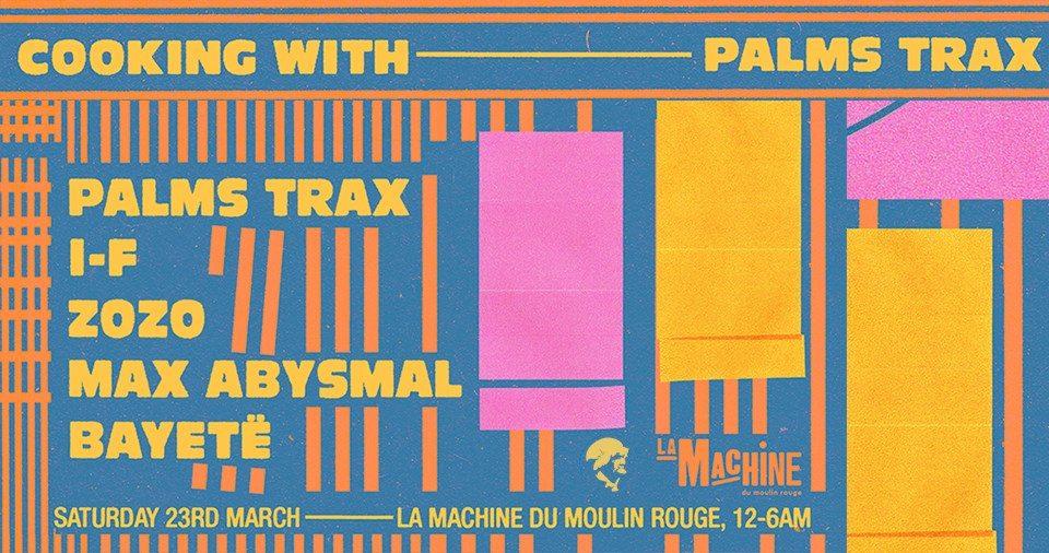 La Mamie's présente «Cooking with Palms Trax» à la Machine du Moulin Rouge [Report]