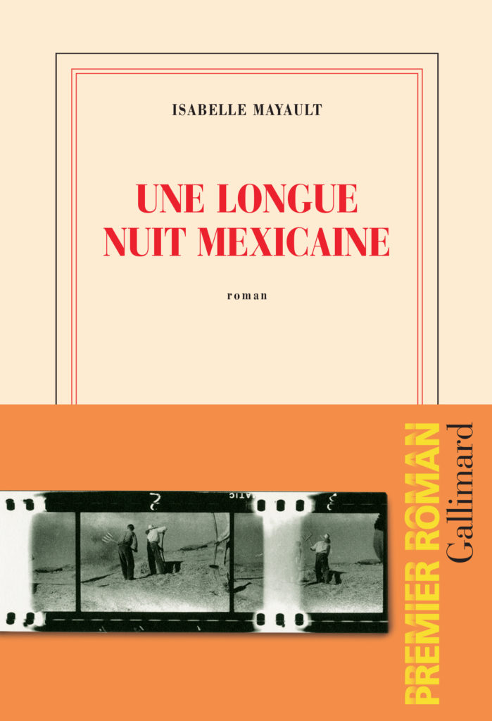 Isabelle Mayault : Une longue nuit mexicaine