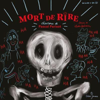 «Mort de rire», Pascal Parisot et Charles Berberian font chanter les squelettes !