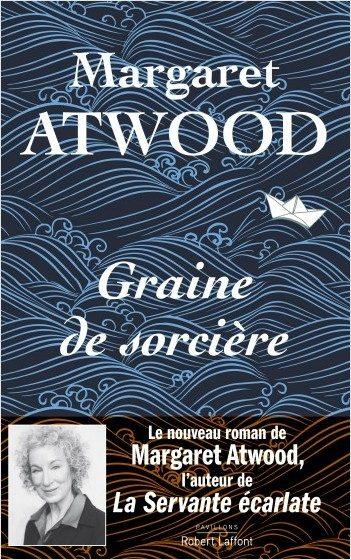 «Graine de sorcière», le nouveau roman shakespearien de Margaret Atwood