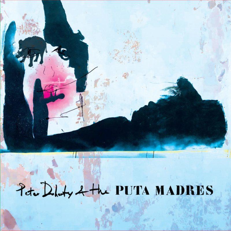 Peter Doherty & The Puta Madres, Du Nouveau et De l'Ancien
