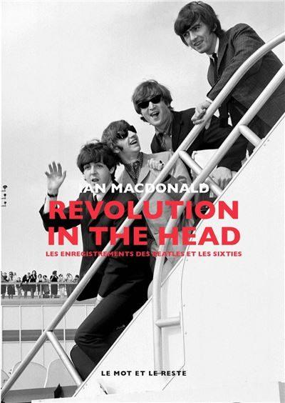 Revolution in the Head: En studio avec les Beatles, comme si vous y étiez!