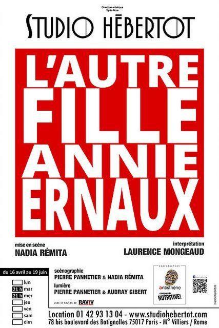 L'AUTRE FILLE de Annie Ernaux, une poignante anamnèse au Petit Hebertot