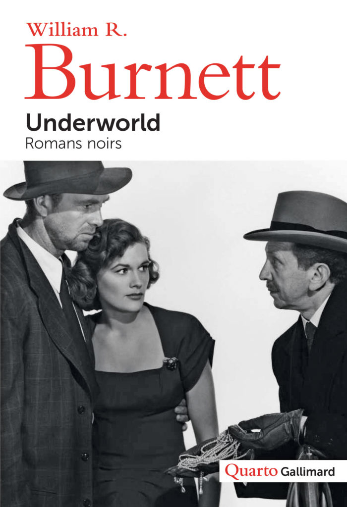 « Underworld » de William R. Burnett : Romans de gangsters