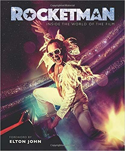 Rocketman, le livre officiel : Elton is still standing !