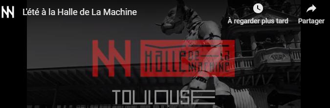 Vidéo : L'été de la Halle de la Machine