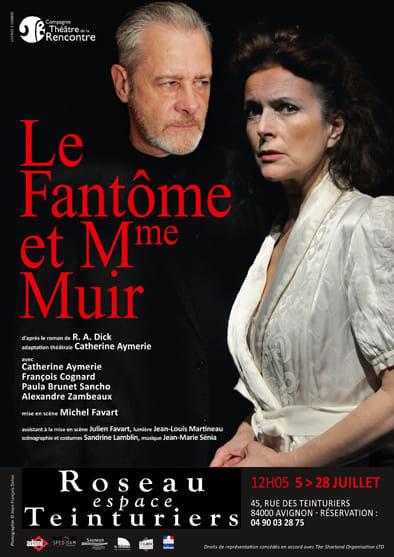 Avignon Off : envoûtant «Le Fantôme et Mrs Muir» de R.A. Dick à l'Espace Roseau
