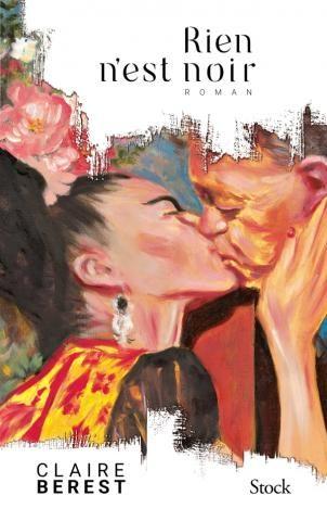 «Rien n'est noir», Claire Berest raconte Frida Kahlo et Diego Rivera