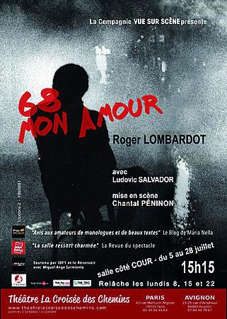 Avignon OFF 2019: «68 Mon Amour», les soixante-huitards: artisans de la perversion d'un système ou partisans de la liberté?