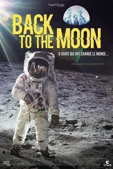 «Back to the Moon» : le documentaire qui vous fait revivre le 19 juillet 1969