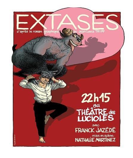 Avignon OFF «Extases» d'après Jean-Louis Tripp, la libido joyeuse.
