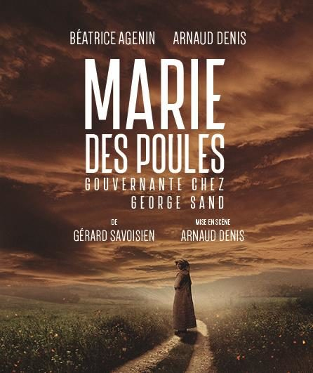 Avignon OFF «Marie des Poules Gouvernante chez George Sand» le parcours émouvant de deux femmes