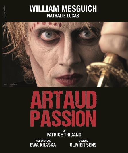 Avignon OFF «Artaud Passion» de Patrice Trigano, la brutalité des mots