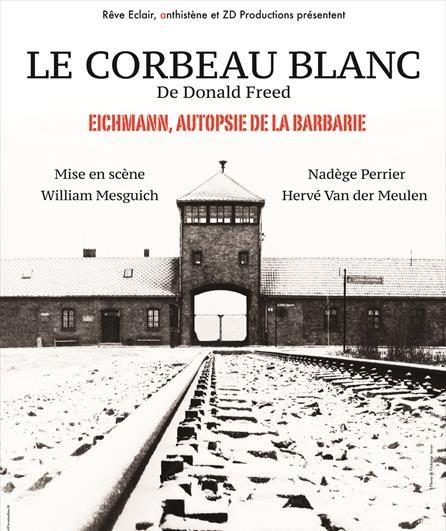Avignon OFF «Le corbeau blanc» de Donald Freed, l'impossible réparation de l'histoire