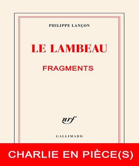 Avignon OFF 2019: «Le Lambeau, Charlie en pièce(s)», lorsque le mot liberté prend tout son sens…