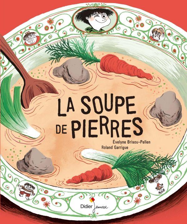 «La soupe de pierres», le génial dîner de cons de Brisou-Pellen et Garrigue chez Didier Jeunesse