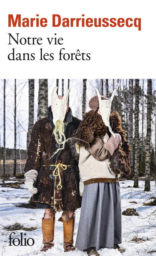 « Notre vie dans les forêts » de Marie Darrieussecq : La terre, elle, ne ment pas