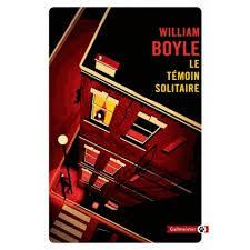 «Le témoin solitaire»: le dur retour aux sourcesde William Boyle