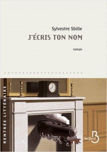 J'écris ton nom, de Sylvestre Sbille: Héros et collabos belges