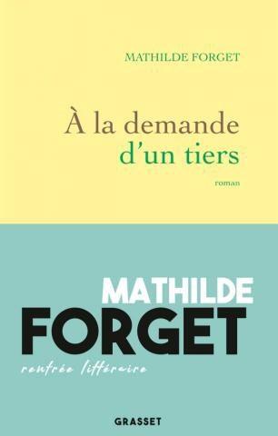 «A la demande d'un tiers»: Mathilde Forget médite sur la folie