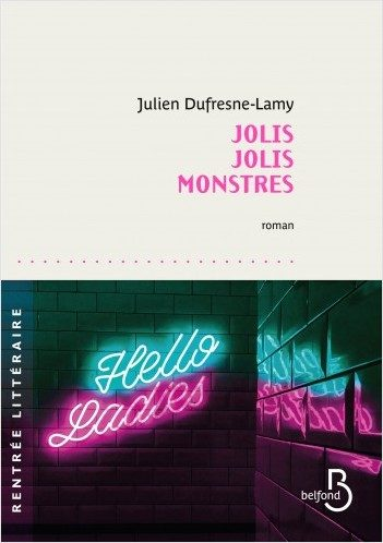 « Jolis jolis monstres » : Drags et transmissions tendres par Julien Dufresne-Lamy