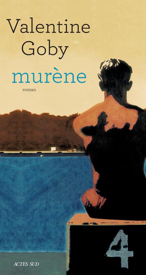 «Murène», un chef d'oeuvre âpre de Valentine Goby