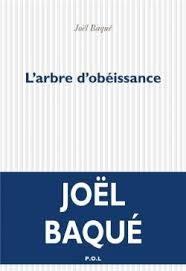 «L'arbre d'obéissance» : voyage au pays des ascètes par Joël Baqué