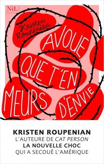 « Avoue que t'en meurs d'envie » de Kristen Roupenian : L'angoisse s'immisce