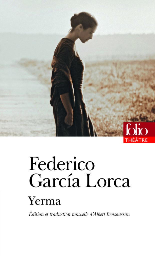« Yerma » de Federico Garcia Lorca : Malheurs d'une femme sans enfant