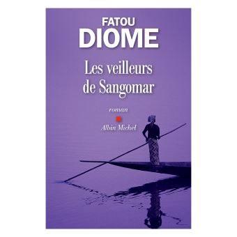 Fatou Diome – Les veilleurs de Sangomar – Un conte d'amour et de liberté