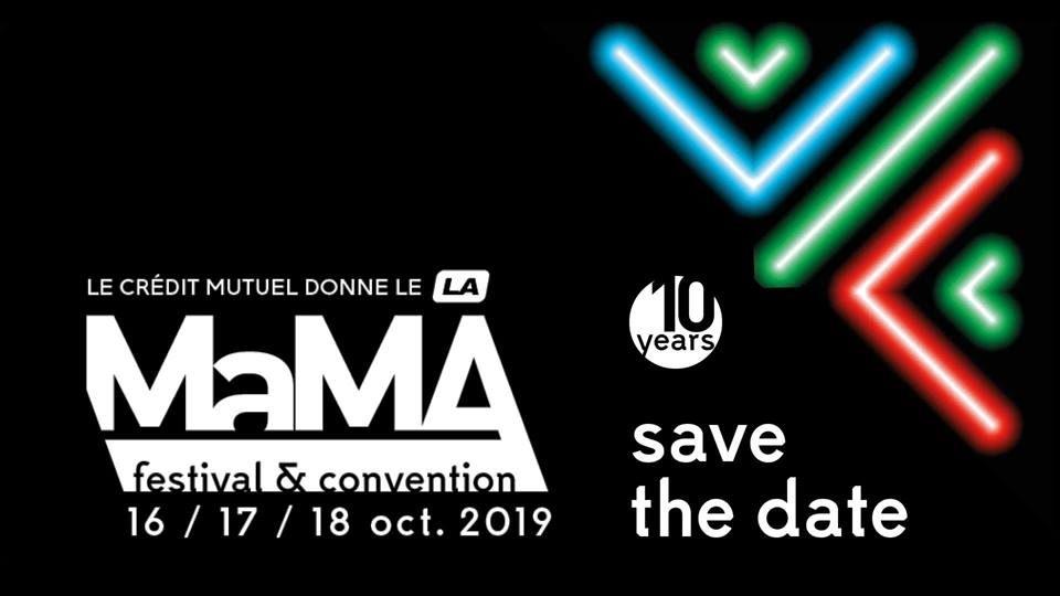 Gagnez 3×2 pass pour le MaMA Festival&Convention le 17 octobre
