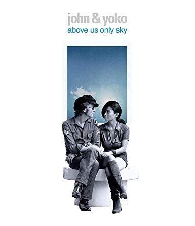 John & Yoko Above Us Only Sky : un documentaire inédit sur une histoire d'amour unique