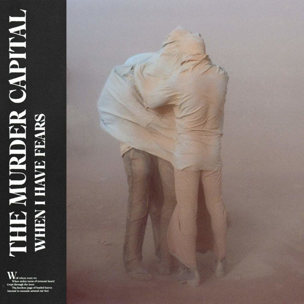 The Murder Capital : la nouvelle sensation post punk !