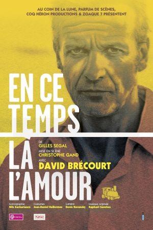 «En ce temps là, l'amour» de Gilles Segal. L'optimisme par sa thése et son antithése.