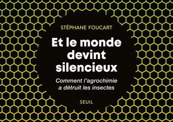 Stephane Foucart Et Le Monde Devint Silencieux