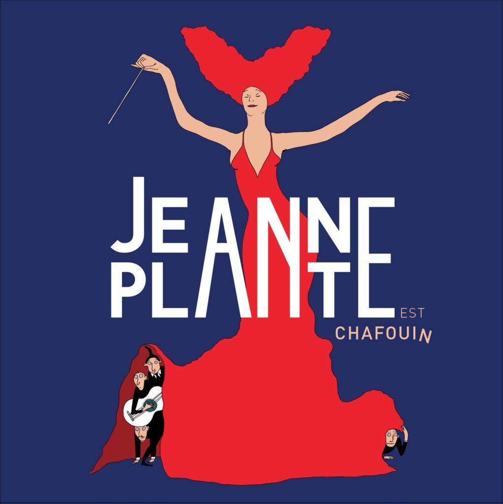 Jeanne Plante est chafouin et même si c'est mal, ça nous fait vachement de bien !
