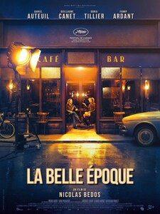 «La belle époque» de Nicolas Bedos : Un film qui vous emporte