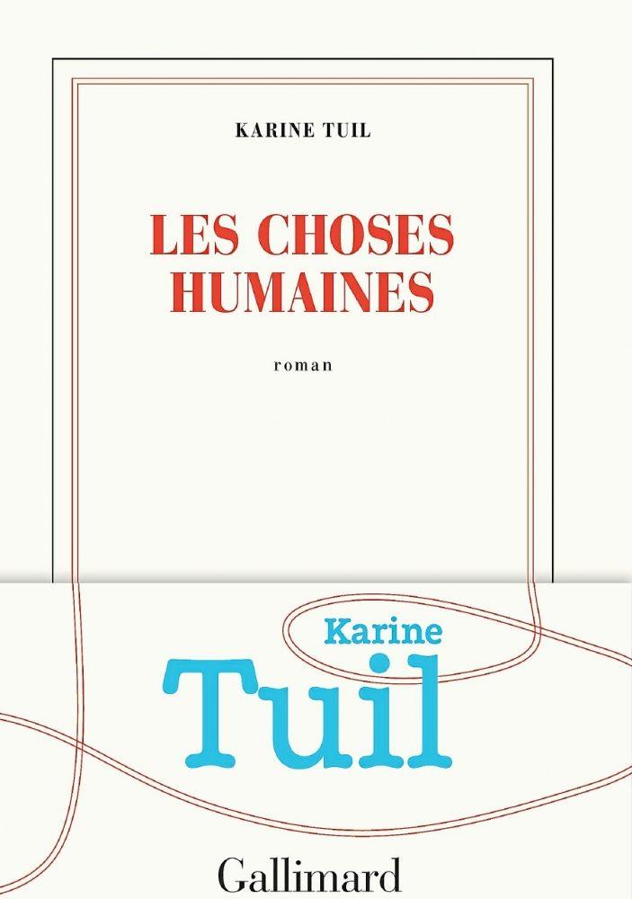 Un deuxième prix pour Karine Tuil et son roman «Les choses humaines»