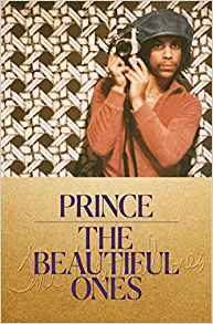 The beautiful ones – les mémoires inachevées de Prince