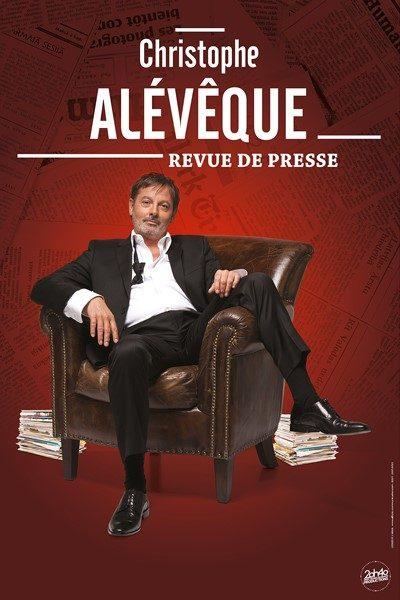 La Revue de presse de Christophe Alévêque au Théâtre 100 noms